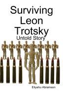 Surviving Leon Trotsky  Untold Story