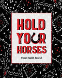 Hold Your Horses  Horse Health Record