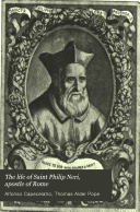 The Life of Saint Philip Neri  Apostle of Rome