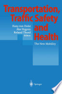 Transportation  Traffic Safety and Health