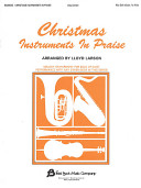 Christmas Instruments in Praise  Alto Clef Edition