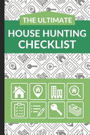 The Ultimate House Hunting Checklist