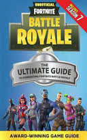 The Ultimate Guide to Dominating Fortnite Battle Royale