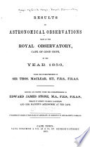 Results of Meridian Observations of Stars Made at the Royal Observatory  Cape of Good Hope