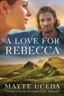 A Love for Rebecca