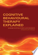 Cognitive Behavioural Therapy Explained