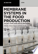 Membrane Systems in the Food Production Book