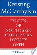 Resisting McCarthyism