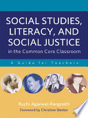 Social Studies  Literacy  and Social Justice in the Common Core Classroom Book