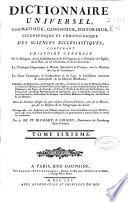 Dictionnaire universel, dogmatique, canonique, historique, géographique et chronologique des sciences ecclésiastiques