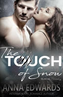 The Touch of Snow
