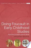 """Doing Foucault in Early Childhood Studies: Applying Poststructural Ideas"" by Glenda MacNaughton"