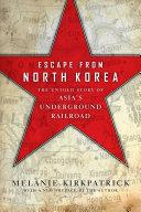 Escape from North Korea Book