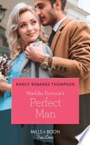Maddie Fortune S Perfect Man Mills Boon True Love The Fortunes Of Texas The Rulebreakers Book 5