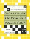 Simon and Schuster Crossword Puzzle Book  227