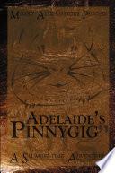 Adelaide s Pinnygig Book