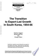 The Transition to Export led Growth in South Korea  1954 66