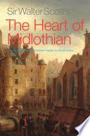 Sir Walter Scott S The Heart Of Midlothian