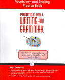 Writing and Grammar Vocabulary and Spelling Workbook 2008 Gr8