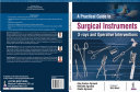 A Practical Guide to Surgical Instruments  X rays and Operative Interventions