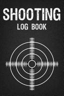 Shooting Log Book - Hunter, Weekend Gun Lovers ebook