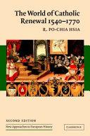 The World of Catholic Renewal, 1540-1770