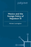 Pdf Mexico and the Foreign Policy of Napoleon III Telecharger
