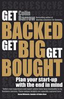 Get Backed  Get Big  Get Bought