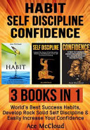 Habit: Self Discipline: Confidence