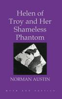 Helen of Troy and Her Shameless Phantom Book