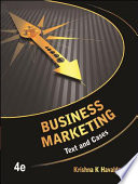 Business Marketing: Text and Cases