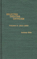 Selected Theatre Criticism  1931 1950