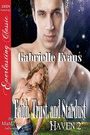 Faith, Trust, and Stardust [Haven 2] [Pdf/ePub] eBook