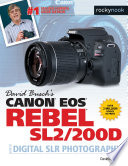 David Busch S Canon Eos Rebel Sl2 200d Guide To Digital Slr Photography