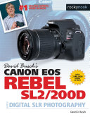 David Busch's Canon EOS Rebel SL2/200D Guide to Digital SLR Photography Pdf/ePub eBook