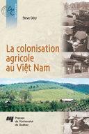 Pdf La Colonisation Agricole au Viêt Nam Telecharger