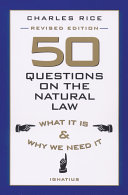 50 Questions on the Natural Law