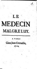 Le Medecin Malgre Lui /