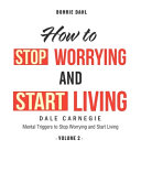 How To Stop Worrying and Start Living Book