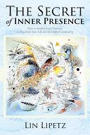 The Secret of Inner Presence Pdf/ePub eBook