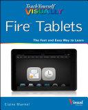 Teach Yourself VISUALLY Fire Tablets
