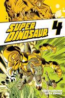 Super Dinosaur Vol  4