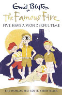 Famous Five - Five Have a Wonderful Time