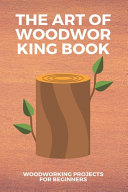 The Art Of Woodworking Book