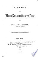 A Reply to  A Fool s Errand  by One of the Fools   Book