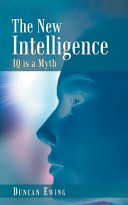 The New Intelligence  IQ Is a Myth