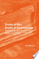 Drums Of War Drums Of Development The Formation Of A Pacific Ruling Class And Industrial Transformation In East And Southeast Asia 1945 1980