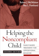 Helping the Noncompliant Child  Second Edition