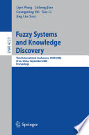 Fuzzy Systems and Knowledge Discovery Book