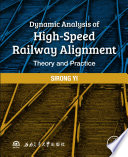 Dynamic Analysis of High Speed Railway Alignment
